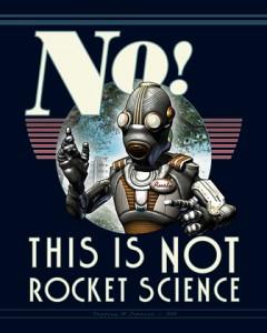 4It's Not Rocket Science